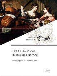Die Musik in der Kultur des Barock, Buch