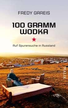 Fredy Gareis: 100 Gramm Wodka, Buch