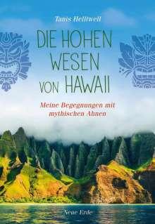 Tanis Helliwell: Die Hohen Wesen von Hawaii, Buch