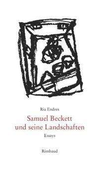 Ria Endres: Samuel Beckett und seine Landschaften, Buch