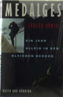 Jürgen König: Medalges, Buch