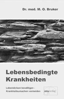 Max Otto Bruker: Lebensbedingte Krankheiten, Buch