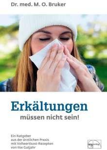 Max Otto Bruker: Erkältungen müssen nicht sein, Buch