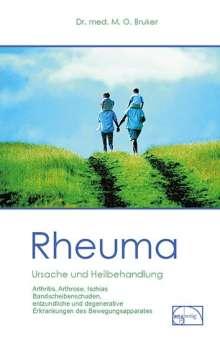 Max Otto Bruker: Rheuma. Ursache und Heilbehandlung, Buch