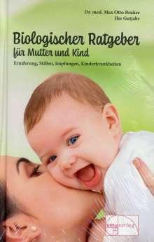 M. O. Bruker: Biologischer Ratgeber für Mutter und Kind, Buch