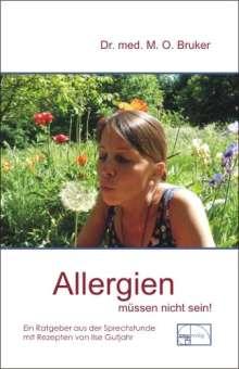 Max Otto Bruker: Allergien müssen nicht sein, Buch