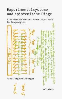 Hans-Jörg Rheinberger: Experimentalsysteme und epistemische Dinge, Buch