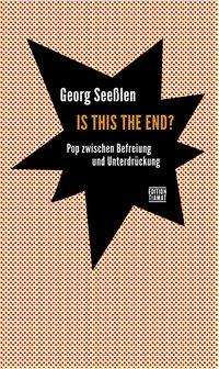 Georg Seeßlen: Is This the End?, Buch