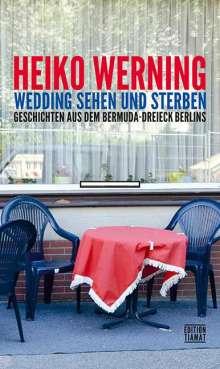 Heiko Werning: Wedding sehen und sterben, Buch