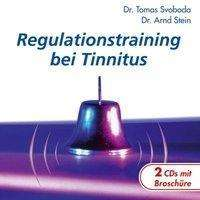 Tomas Svoboda (geb. 1939): Regulationstraining bei Tinnitus, 2 CDs