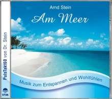 Arnd Stein: Am Meer. CD, CD