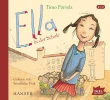 Timo Parvela: Ella in der Schule, 2 CDs