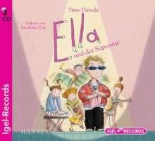 Timo Parvela: Ella und der Superstar, 3 CDs