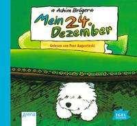 Achim Bröger: Mein 24. Dezember. CD, CD