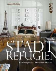 Marion Hellweg: Stadt Refugien, Buch
