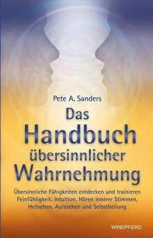 Pete A. Sanders: Das Handbuch übersinnlicher Wahrnehmung, Buch