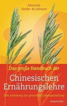 Manuela Heider de Jahnsen: Das große Handbuch der Chinesischen Ernährungslehre, Buch
