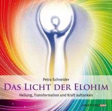 Petra Schneider: Das Licht der Elohim (Geführte Meditationen), CD