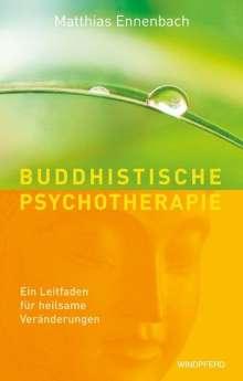 Matthias Ennenbach: Buddhistische Psychotherapie, Buch