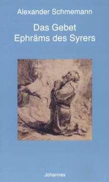 Alexander Schmemann: Das Gebet Ephräms des Syrers, Buch