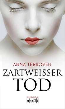 Anna Terboven: Zartweißer Tod, Buch