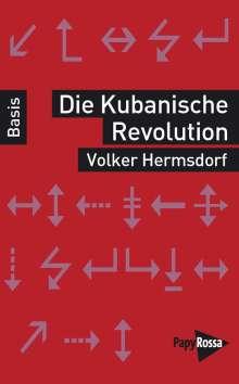 Volker Hermsdorf: Die Kubanische Revolution, Buch