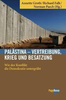 Palästina - Vertreibung, Krieg und Besatzung, Buch