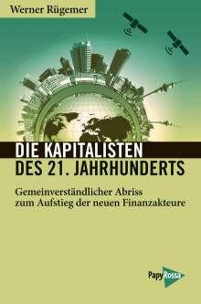 Werner Rügemer: Die Kapitalisten des 21. Jahrhunderts, Buch