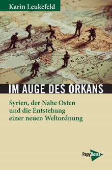 Karin Leukefeld: Im Auge des Orkans, Buch