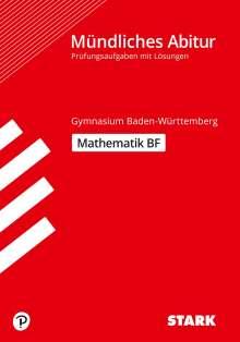 Matthias Benkeser: STARK Abiturprüfung BaWü - Mathematik Basisfach, Buch