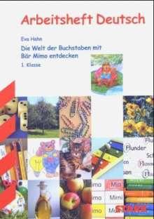 Hahn, Eva           :Die Welt der Buchstaben mit Bär Mimo en, Buch