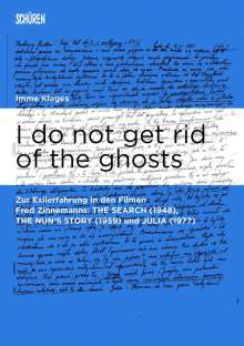 Imme Klages: I do not get rid of the ghosts, Buch