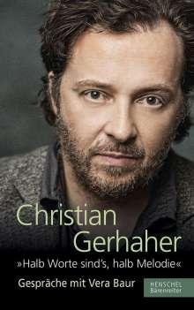 """Christian Gerhaher: """"Halb Worte sind`s, halb Melodie"""", Buch"""