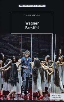 Volker Mertens: Wagner - Parsifal, Buch