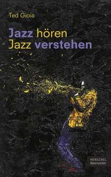 Ted Gioia: Jazz hören - Jazz verstehen, Buch