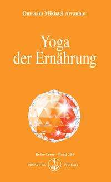 Omraam Mikhael Aivanhov: Yoga der Ernährung, Buch