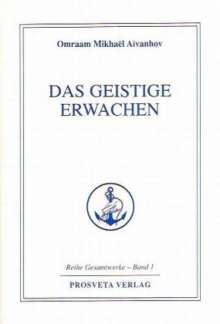 Omraam Mikhael Aivanhov: Das geistige Erwachen, Buch
