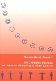 Omraam Mikhael Aivanhov: Die Gymnastik-Übungen, Buch