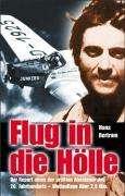Hans Bertram: Flug in die Hölle, Buch