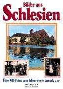 Wolfgang Schwarz: Bilder aus Schlesien, Buch