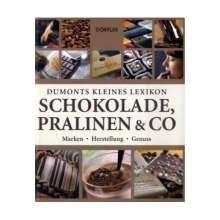 Tobias Pehle: Dumonts kleines Lexikon Schokolade, Pralinen & Co, Buch