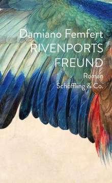 Damiano Femfert: Rivenports Freund, Buch