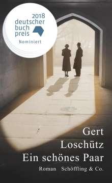 Gert Loschütz: Ein schönes Paar, Buch