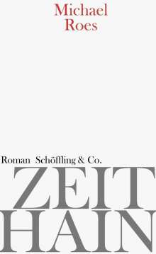 Michael Roes: Zeithain, Buch