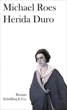 Michael Roes: Herida Duro, Buch