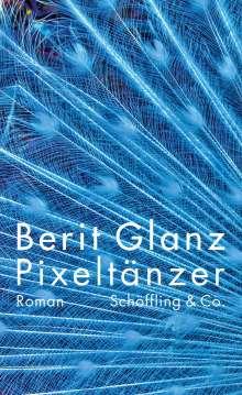 Berit Glanz: Pixeltänzer, Buch