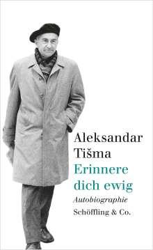 Aleksandar Tisma: Erinnere dich ewig, Buch