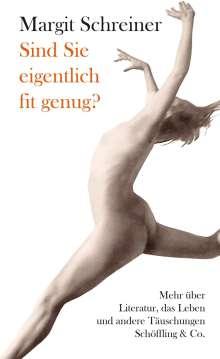 Margit Schreiner: Sind Sie eigentlich fit genug?, Buch