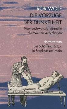 Ror Wolf: Die Vorzüge der Dunkelheit, Buch