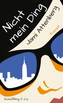 Jami Attenberg: Nicht mein Ding, Buch